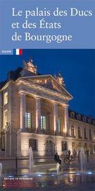 Le palais des ducs et des etats de bourgogne - Intérieur - Format classique