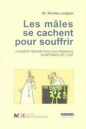Les mâles se cachent pour souffrir ; comment réagir face aux premiers symptômes de l'âge ? - Intérieur - Format classique