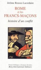 Rome et les francs-maçons ; histoire d'un conflit - Couverture - Format classique