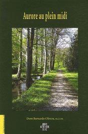 Voix Monastiques ; Aurore Au Plein Midi - Intérieur - Format classique