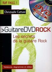TROP FACILE ; guitare dvd rock ; les secrets de la guitare rock - Intérieur - Format classique