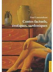 Contes factuels, érotiques, sardoniques - Couverture - Format classique
