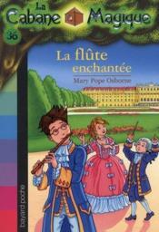 telecharger Bayard Poche – La Cabane Magique T.36 – La Flute Enchantee livre PDF en ligne gratuit