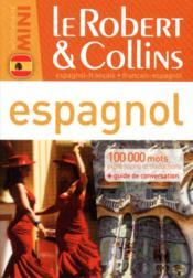 Dictionnaire mini ; le Robert & Collins espagnol - Couverture - Format classique