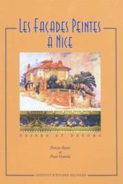 Les Facades Peintes A Nice ; Frises Et Decors - Couverture - Format classique