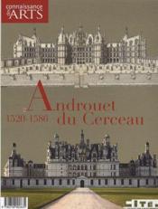 Connaissance Des Arts N.436 ; Androuet Du Cerceau ; 1520-1586 - Couverture - Format classique