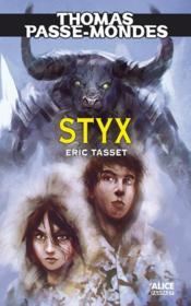 Thomas passe-mondes t.6 ; Styx - Couverture - Format classique