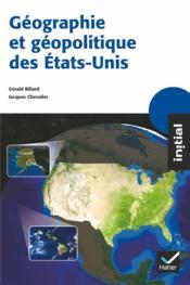 Géographie et géopolitique des Etats-Unis - Couverture - Format classique