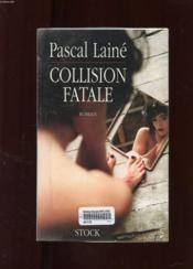 Collision Fatale - Couverture - Format classique