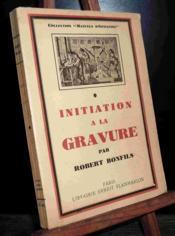 Initiation A La Gravure - Couverture - Format classique