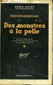 Des Monstres A La Pelle. (Many A Monster) Collection : Serie Noire Avec Jaquette N° 25 - Couverture - Format classique