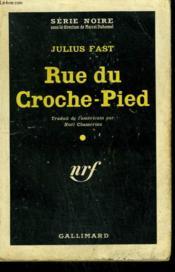 Rue Du Croche-Pied. ( Street Of Fear ). Collection : Serie Noire N° 576 - Couverture - Format classique