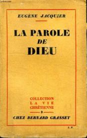 La Parole De Dieu. Collection La Vie Chretienne. - Couverture - Format classique