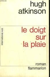 Le Doigt Sur La Plaie. - Couverture - Format classique