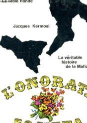 L'Onorata Societa -La Veritable Histoire De La Mafia - Couverture - Format classique