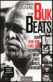 Buk et les beats ; entretien inédit avec Charles Bukowski - Couverture - Format classique