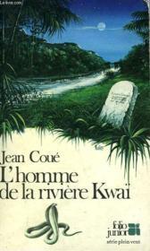 L'Homme De La Riviere Kwai - Couverture - Format classique