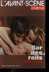L'Avant-Scene Cinema N°416 - Bar Des Rails, Cedric Kahn... - Couverture - Format classique