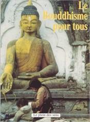 Le bouddhisme pour tous - Couverture - Format classique