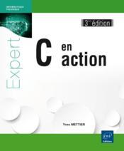 C en action (3e édition) - Couverture - Format classique