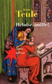 Héloïse, ouille ! - Couverture - Format classique