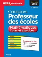 Concours professeur des écoles ; mathématiques, cours et exercices 35 fiches (2e édition) - Couverture - Format classique