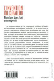 L'invention du curateur ; mutations dans l'art contemporain - 4ème de couverture - Format classique