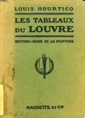 Les Tableaux Du Louvre, Histoire-Guide De La Peinture - Couverture - Format classique