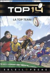 Top 14 T.1 ; la top team - Couverture - Format classique