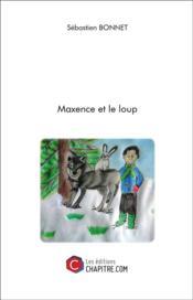 Maxence et le loup - Couverture - Format classique