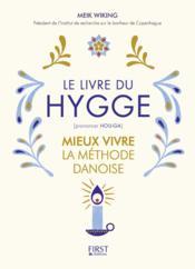 Le petit livre du Hygge ; mieux vivre la méthode danoise - Couverture - Format classique