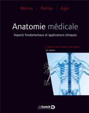 Anatomie médicale ; aspects fondamentaux et applications cliniques (4e édition) - Couverture - Format classique