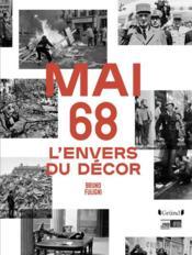 Mai 68 ; l'envers du décor - Couverture - Format classique