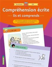 Compréhension écrite ; lis et comprends ; 3e primaire, CE2 - Couverture - Format classique