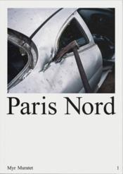 Myr muratet paris nord /francais - Couverture - Format classique