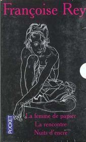 Coffret FranÇoise Rey 3 Vol : T.1 La Femme De Papier ; T.2 Rencontre ; T.3 Nuits D'Encre - Intérieur - Format classique