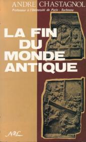 La fin du monde antique ; de Stilicon à Justinien (5e et début 6e siècle) - Couverture - Format classique