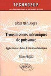 Genie Mecanique Transmissions Mecaniques De Puissance Application Aux Boites De Vitesses Automatiqu. - Intérieur - Format classique