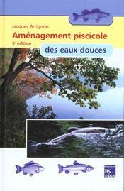 Amenagement piscicole des eaux douces - Intérieur - Format classique