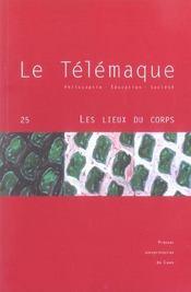 Revue Le Telemaque N.25 ; Les Lieux Du Corps - Intérieur - Format classique