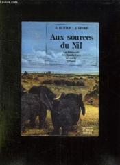 Aux sources du nil la decouverte des grands lacs africains 1857 1863 - Couverture - Format classique