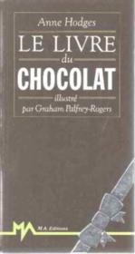 Le Livre Du Chocolat - Couverture - Format classique