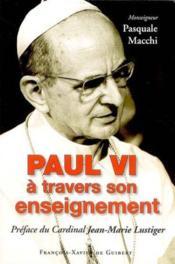 Paul vi a travers son enseignement - Couverture - Format classique