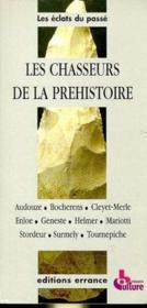 Les chasseurs de la prehistoire - Couverture - Format classique
