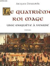 Quatrieme roi mage - Couverture - Format classique