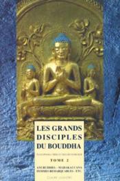 Les Grands Disciples De Bouddha T.2 - Couverture - Format classique