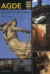 Agde, de pierre et d'eau - Couverture - Format classique