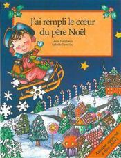 J'Ai Rempli Le Coeur Du Pere Noel - Couverture - Format classique
