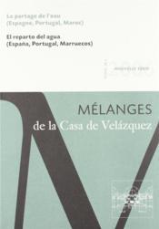 Revue mélanges N.36/2 ; partage de l'eau (Espagne, Portugal, Maroc) - Couverture - Format classique
