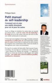 Petit manuel de self-leadership ; comment voir et créer une réalité stimulante pour soi et pour les autres - 4ème de couverture - Format classique